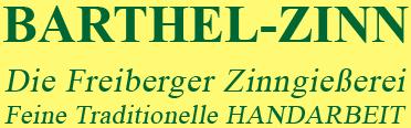 Barthel Zinn - Zinngießerei Freiberg